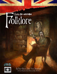 Call of Cthulhu RPG: Cthulhu Britannica: Folklore