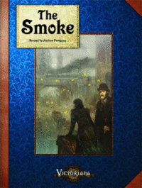 Victoriana RPG: The Smoke 