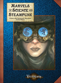 Victoriana RPG: Marvels of Science and Steampunk