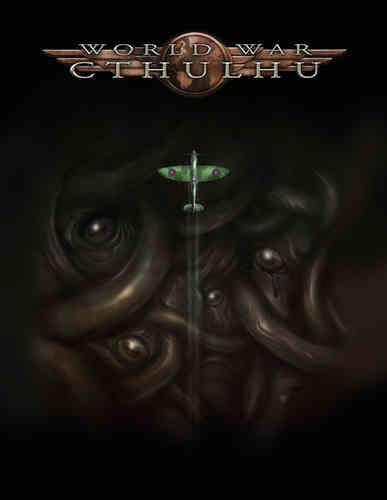 World War Cthulhu: The Darkest Hour (T.O.S.) -  Cubicle 7 Entertainment Ltd