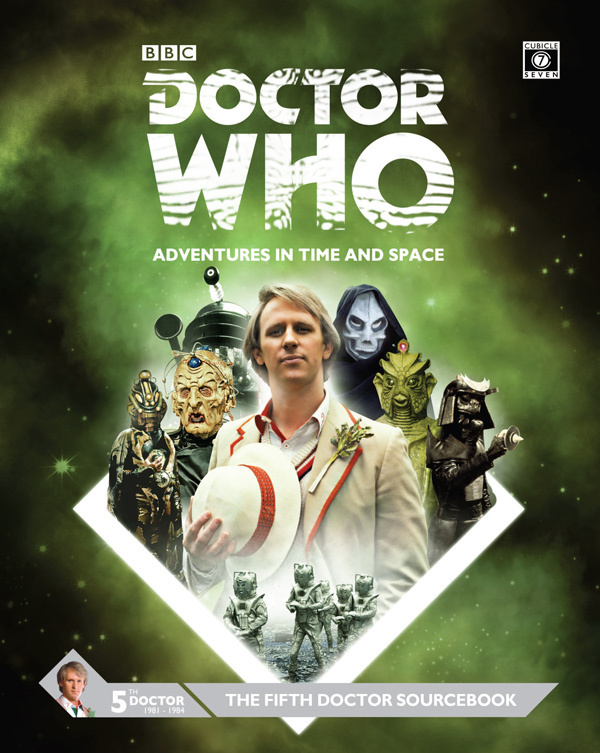Doctor Who Fifth Doctor Sourcebook - Cubicle 7 Entertainment Ltd