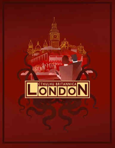 Cthulhu Britannica: London Box Set (T.O.S.) -  Cubicle 7 Entertainment Ltd