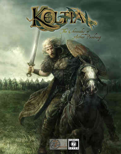Keltia: The Chronicles of Arthur Pendraeg -  Cubicle 7 Entertainment Ltd