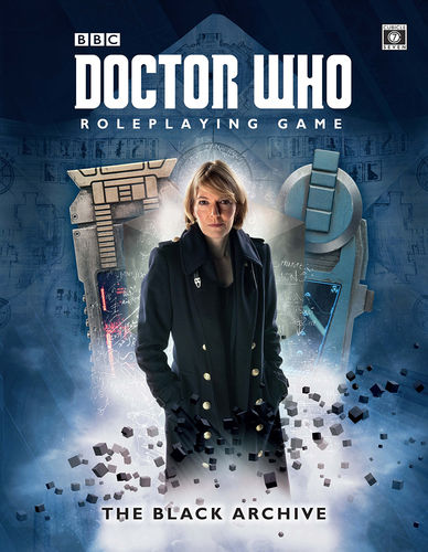 The Black Archive: Doctor Who RPG -  Cubicle 7 Entertainment Ltd