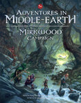 Adventures in Middle-earth - Mirkwood Campaign + PDF